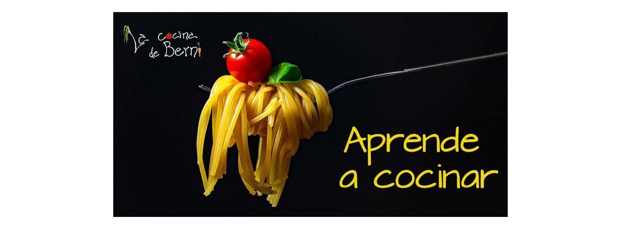 Aprende a cocinar - La Cocina de Berni